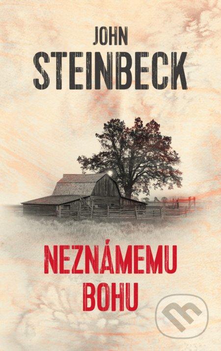 Kniha: Neznámemu bohu (John Steinbeck) | Martinus