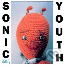 Sonic Youth: Dirty LP - Sonic Youth