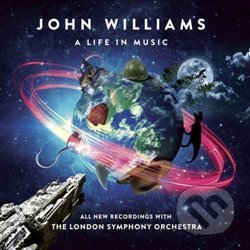 John Williams: A Life In Music - John Williams