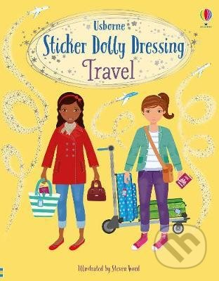 Sticker Dolly Dressing: Travel - Fiona Watt, Steven Wood (Ilustrátor)