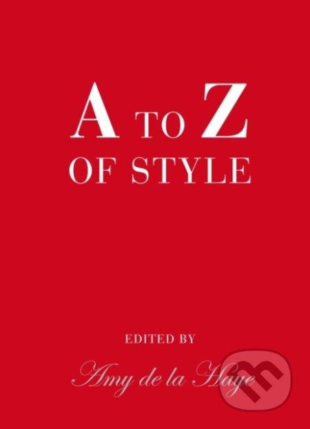 A to Z of Style - Amy de La Haye