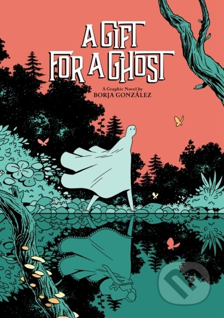 A Gift for a Ghost - Borja González