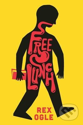 Free Lunch - Rex Ogle