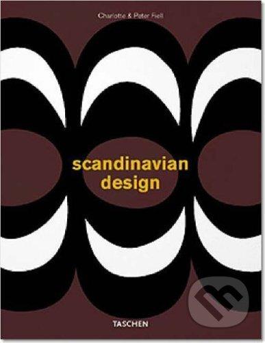 Scandinavian Design - Charlotte Fiell, Peter Fiell