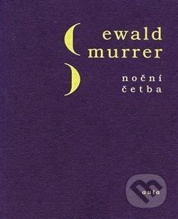 Noční četba - Ewald Murrer