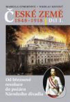 České země v letech 1848 - 1918 I. díl - Marcela Efmertová, Nikolaj Savický