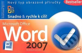 Microsoft Office Word 2007 - Petr Broža, Roman Kučera