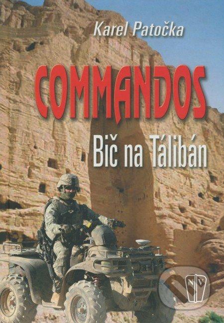 Peticenemocnicesusice.cz Commandos - Bič na Tálibán Image