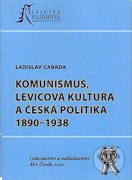 Removu.cz Komunismus, levicová kultura a česká politika 1890-1938 Image