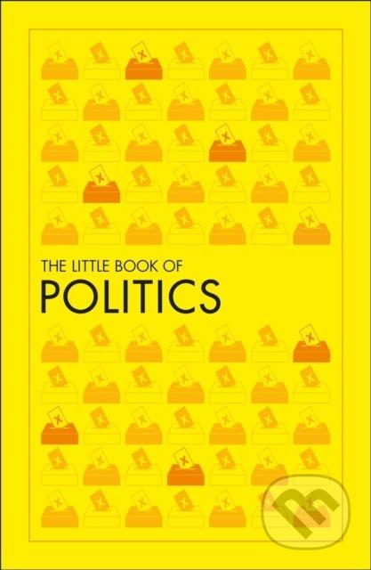 The Little Book of Politics - Dorling Kindersley