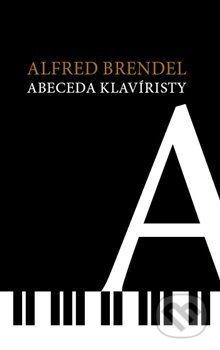Abeceda klavíristy - Alfred Brendel