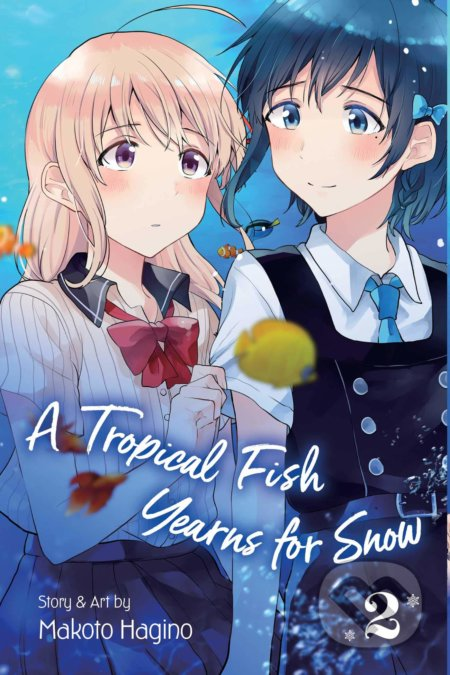 A Tropical Fish Yearns for Snow (Volume 2) - Makoto Hagino