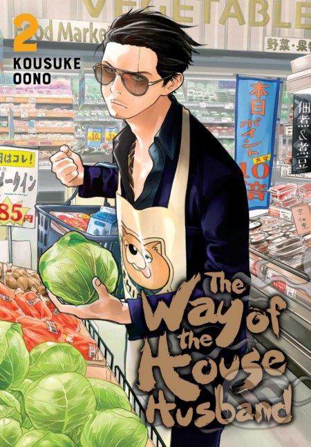 The Way of the Househusband (Volume 2) - Kousuke Oono