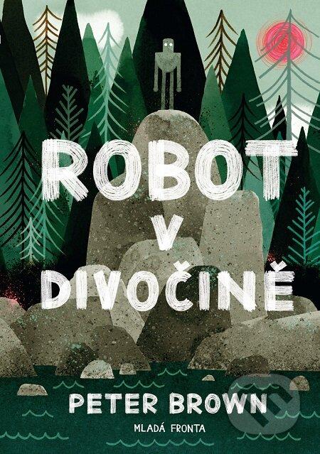 Robot v divočině - Peter Brown