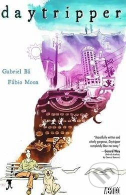 Daytripper - Gabriel Ba, Fabio Moon