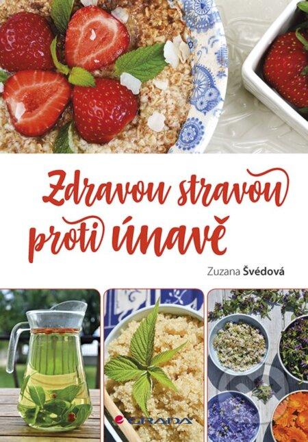 Zdravou stravou proti únavě - Zuzana Švédová
