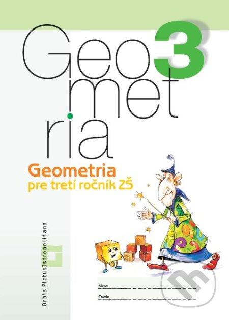 Geometria pre 3. ročník základných škôl - Vladimír Repáš, Katarína Žilková, Martina Totkovičová