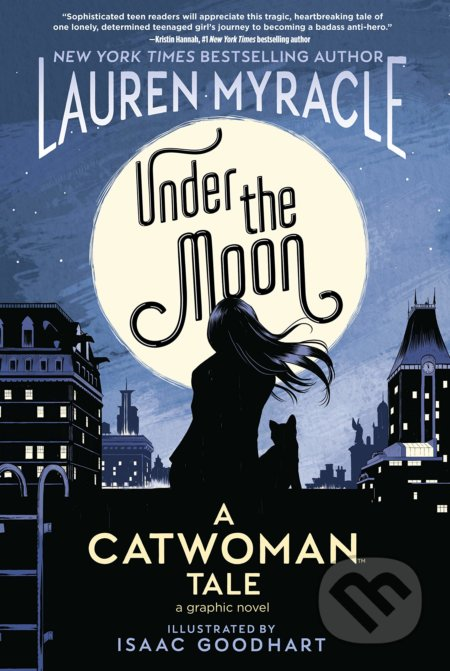 Under the Moon - Lauren Myracle, Isaac Goodhart (ilustrácie)