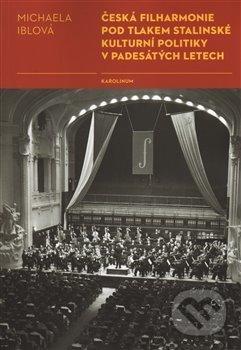 Venirsincontro.it Česká filharmonie pod tlakem stalinské kulturní politiky v padesátých letech Image