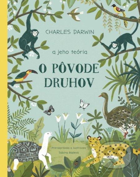 Charles Darwin a jeho teória O pôvode druhov - Sabina Radeva