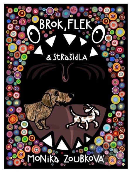 Brok, Flek a strašidla - Monika Zoubková
