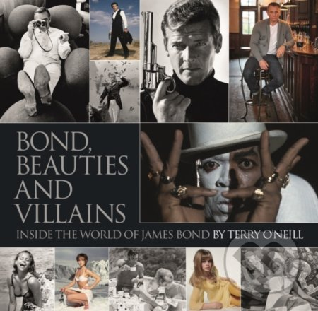 Bond, Beauties and Villains - Terry O'Neill