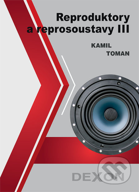 Reproduktory a reprosoustavy III - Kamil Toman
