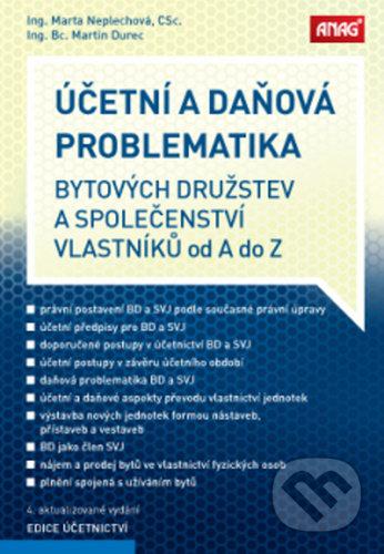 Účetní a daňová problematika bytových družstev a společenství vlastníků od A do Z - Martin Durec, Marta Neplechová