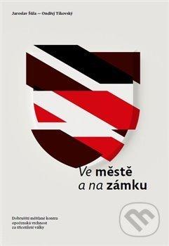 Ve městě a na zámku - Jaroslav Šůla