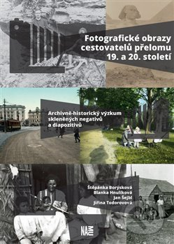 Fotografické obrazy cestovatelů přelomu 19. a 20. století - Štěpánka Borýsková