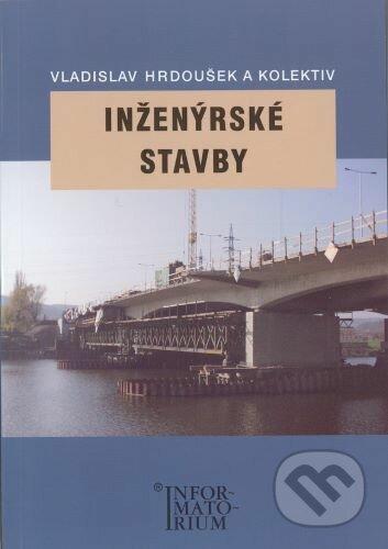 Inženýrské stavby - Vladislav Hrdoušek a kolektiv