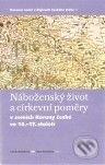 Interdrought2020.com Náboženský život a církevní poměry v zemích Koruny české ve 14. - 17. století Image