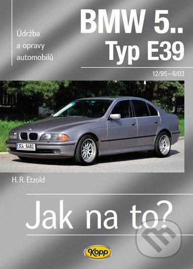 BMW 5.. Typ E39 - 12/95–6/03 - H. R. Etzold