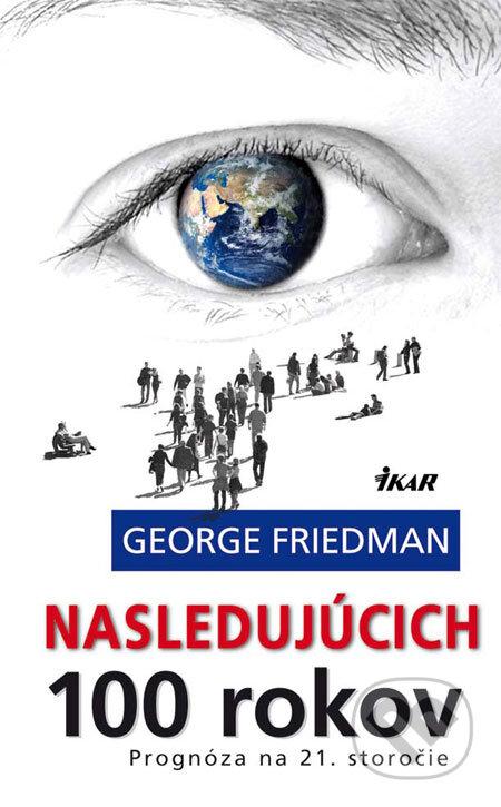 Kniha  Nasledujúcich 100 rokov (George Friedman)  24a93cc0c54