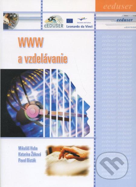 WWW a vzdelávanie - Mikuláš Huba