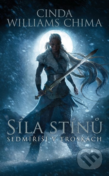Síla stínů - Cinda Williams Chima