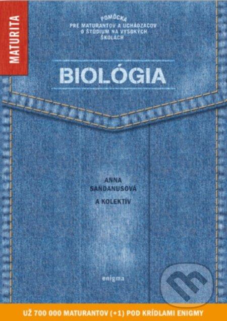 Biológia - Anna Sandanusová a kolektív
