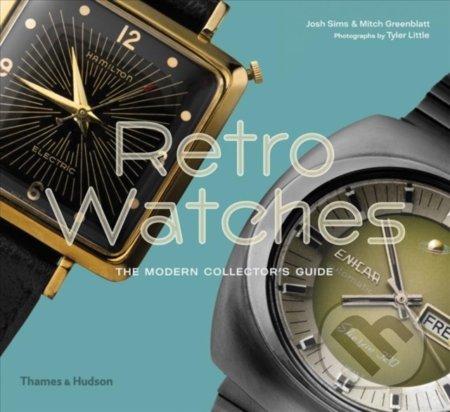 Retro Watches - Josh Sims, Mitch Greenblatt