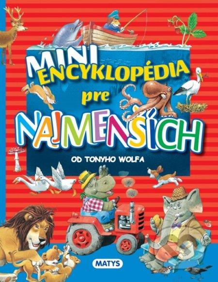 Mini encyklopédia pre najmenších - Matys
