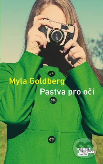 Pastva pro oči - Myla Goldberg