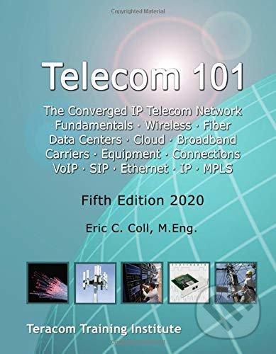 Telecom 101 - Eric Coll