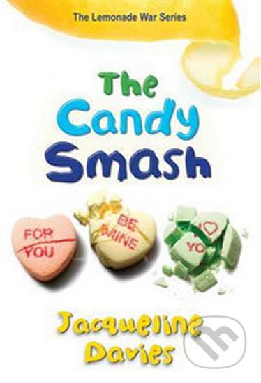 The Candy Smash - Jacqueline Davies