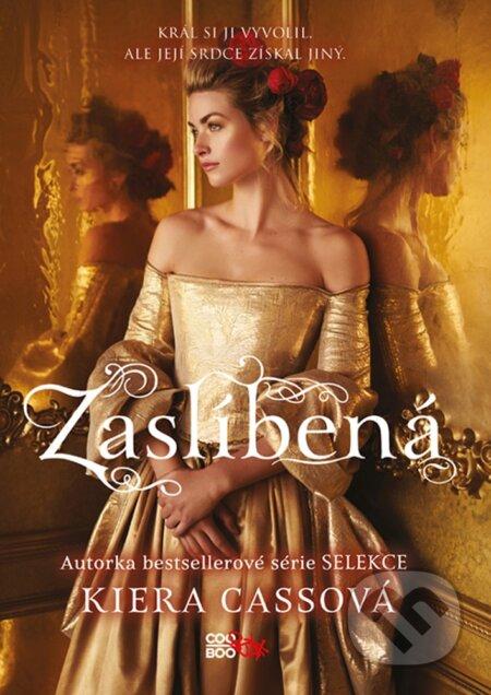 Zaslíbená - Kiera Cass