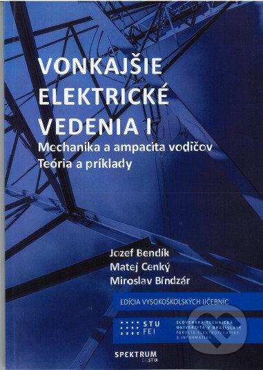 Vonkajšie elektrické vedenia I - Jozef Bendík