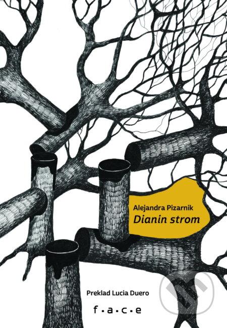 Dianin strom - Alejandra Pizarnik