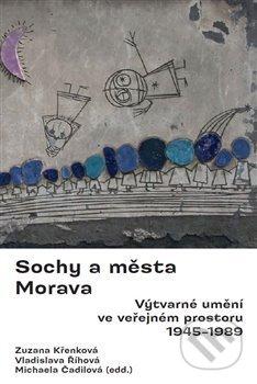 Sochy a města. Morava. - Zuzana Křenková