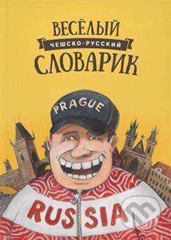 Veselý česko-ruský slovník - Kolektiv