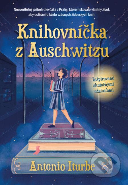 Knihovníčka z Auschwitzu - Antonio G. Iturbe