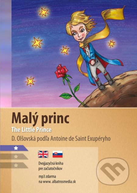 Malý princ / The Little Prince - Antoine de Saint-Exupéry
