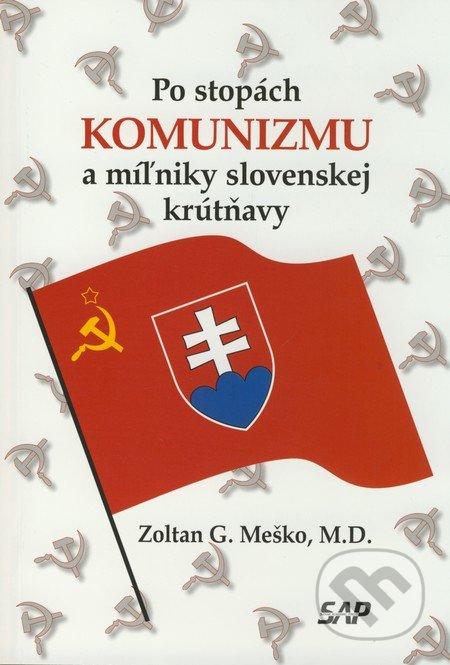 Peticenemocnicesusice.cz Po stopách komunizmu a miľniky slovenskej krútňavy Image
